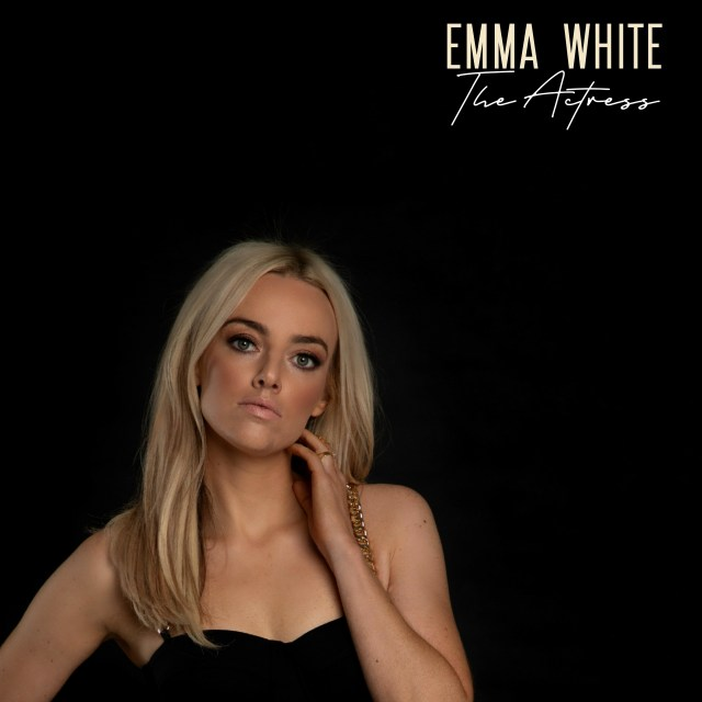 Emma White Releases New EP 'The Actress'