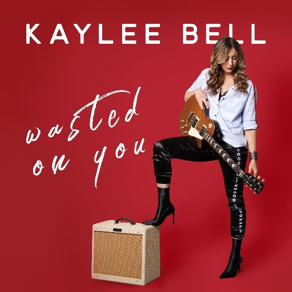 SPOTLIGHT: Kaylee Bell Releases New Single 'Wasted On You'