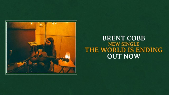 Brent Cobb Releases 'The World Is Ending'