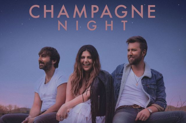 Lady A Celebrate Multi-Week #1 With 'Champagne Night'