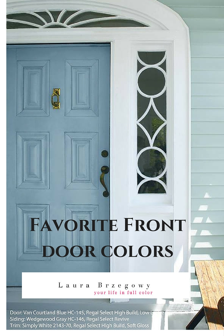 Favorite Front Door Colors Your Life In Full Color