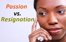 Passion vs Resignation_220x140