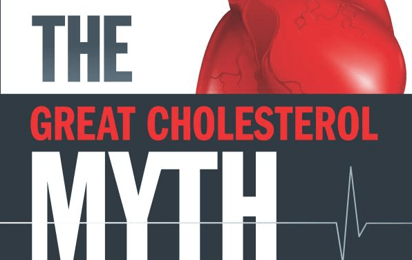 The Great Cholesterol Myth – A Book Review