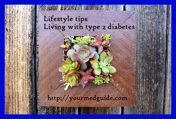 Lifestyle tips for Living with type 2 diabetes
