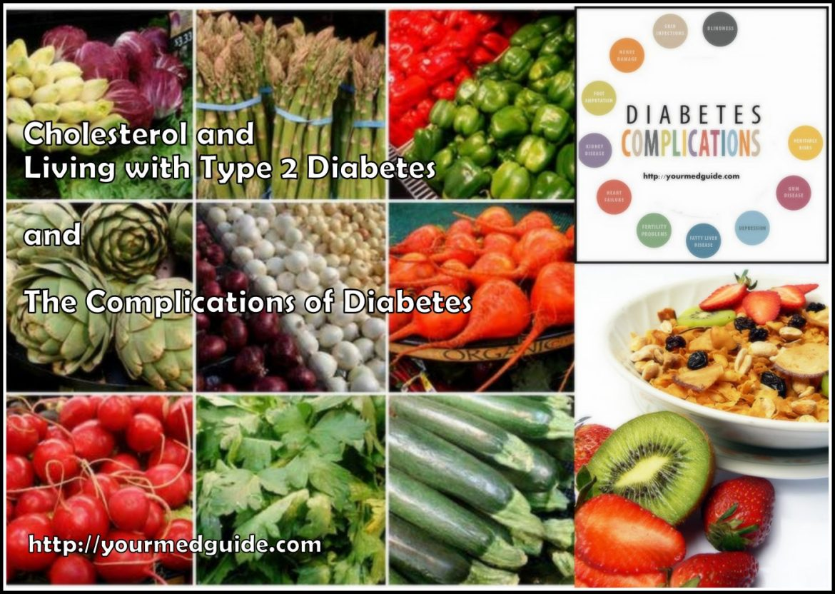 Living with type 2 diabetes complications cholesterol