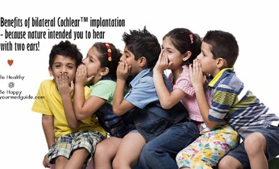 Benefits of bilateral Cochlear™ implantation Vidya Sury