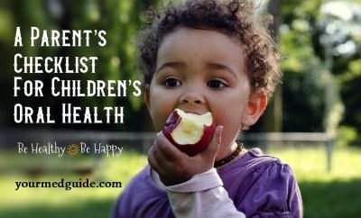 A Parent's Checklist For Childrens Oral Health #oralhealth #healthykids