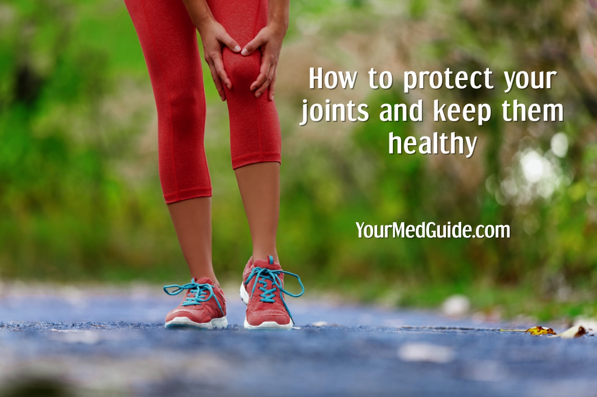 How to protect your joints and keep them healthy