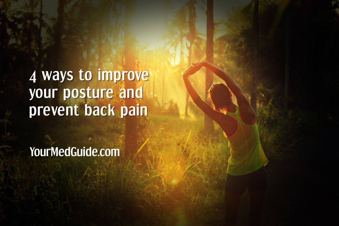 improve your posture and prevent back pain