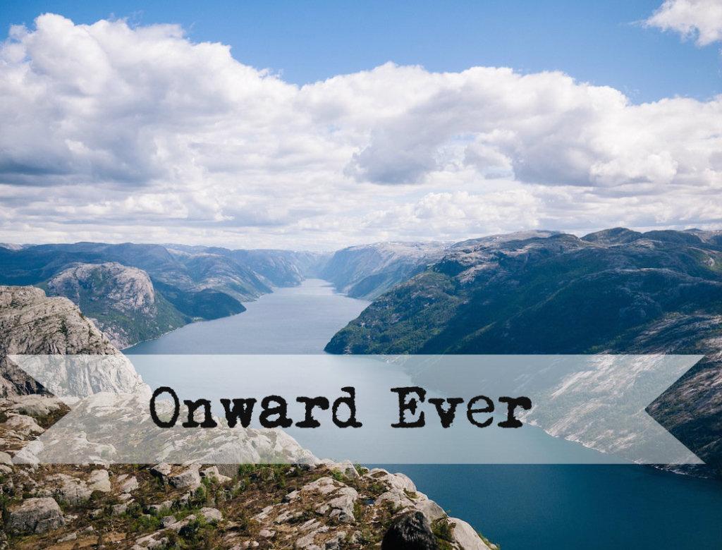 onward ever