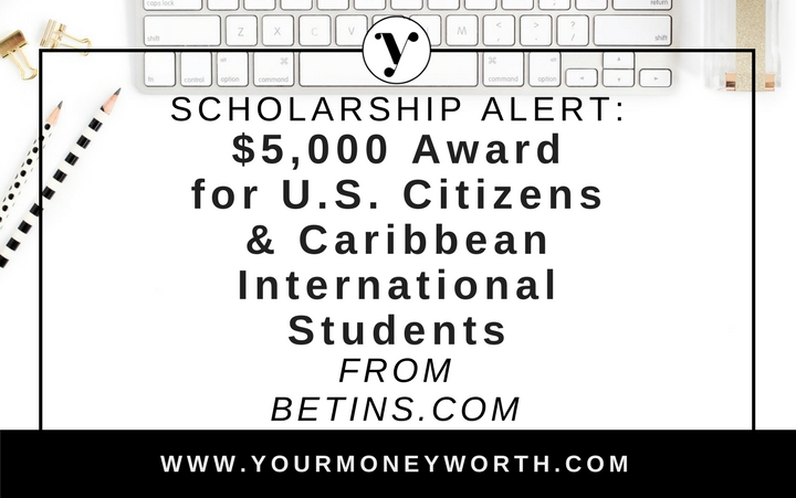 Scholarship Alert: $235,000 Available for U.S. & Caribbean