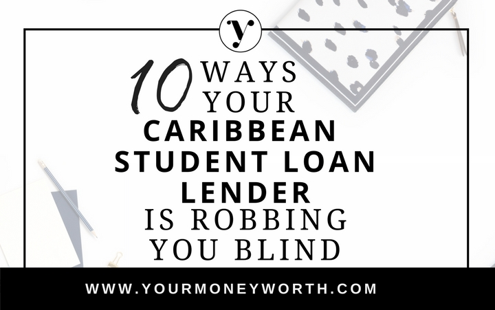 10 Ways Your Caribbean Lender Is Robbing You Blind