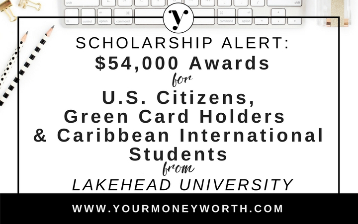 Scholarship Alert: $54,000 Awards for U.S. Citizens, Green