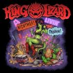 King Lizard - A Nightmare