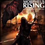 Morpheus Rising - Let The Sleeper Awake