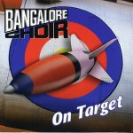 bangalore choir - on target