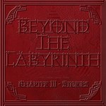 Beyond The Labyrinth - Chapter III - Stories