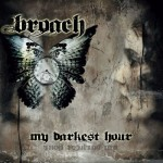 broach - my darkest hour