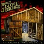dust bowl jokies - cockaigne vaudeville
