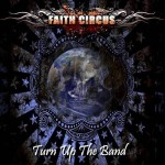 faith circus - turn up the band