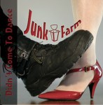 junk farm - didn´t come to dance