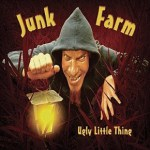 junk farm - ugly little thing