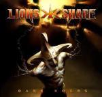 lions share - dark hours