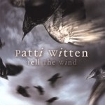 patti witten - tell the wind