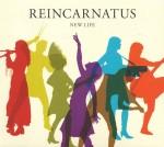 reincarnatus - new life