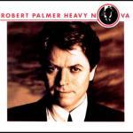 robert palmer - heavy nova