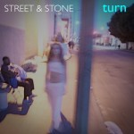 street & stone - turn