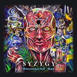 syzygy - misconnected man