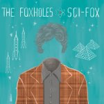 the foxholes - sci-fox