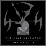 the soul exchange - vow of seth