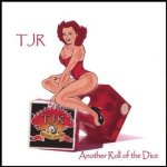 tjr - another roll of the dice