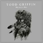 todd griffin - mountain man