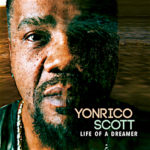 yonrico scott - life of a dreamer