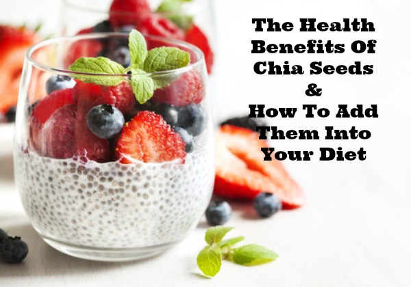 Health Benefits of Chia Seeds and How to Add Them in Your Diet