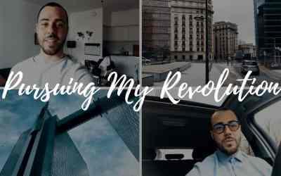 Pursuing My Revolution, The Start of Something New – VLOG 1