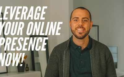 Leverage Your Online Presence Now!