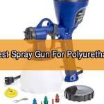 Spray Gun For Polyurethane