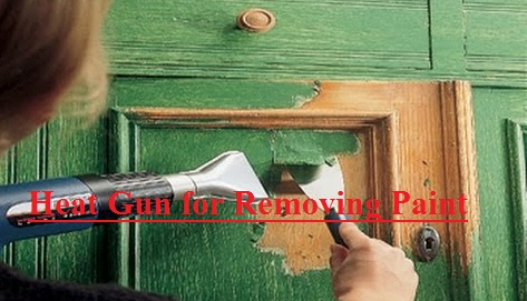 heat gun for removing paint