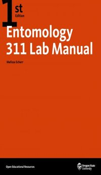 Entomology 311 Lab Manual - 1st Edition