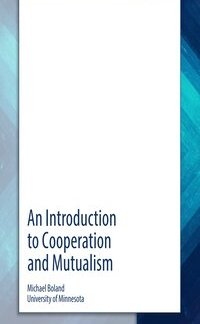 An Introduction to Cooperation and Mutualism