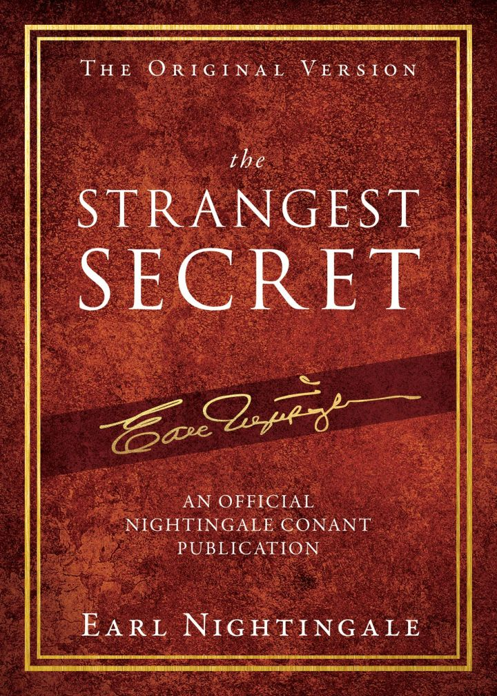 The Strangest Secret by Earl Nightingale | The 10 Best Law of Attraction Books Every Conscious Manifestor Should Read