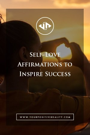 Best self love affirmations for success