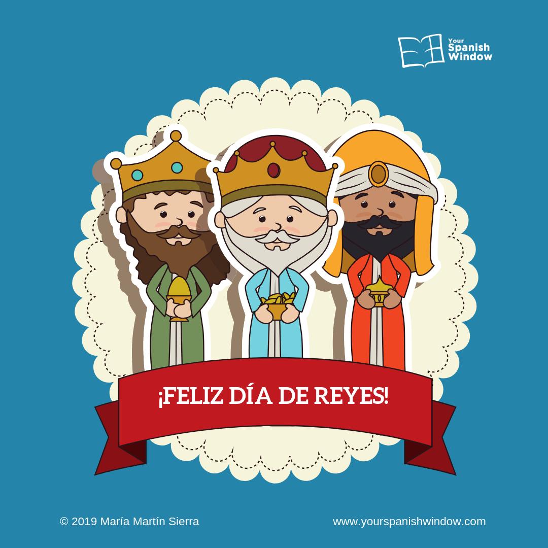 Feliz Dia Reyes Magos Blog Your Spanish Window