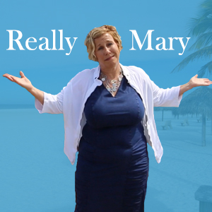 """Really Mary"" Podcast"