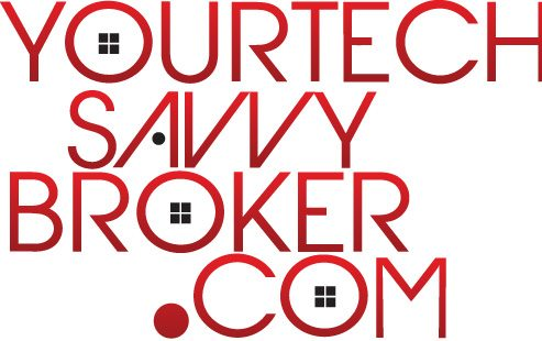 Your Tech Savvy Broker