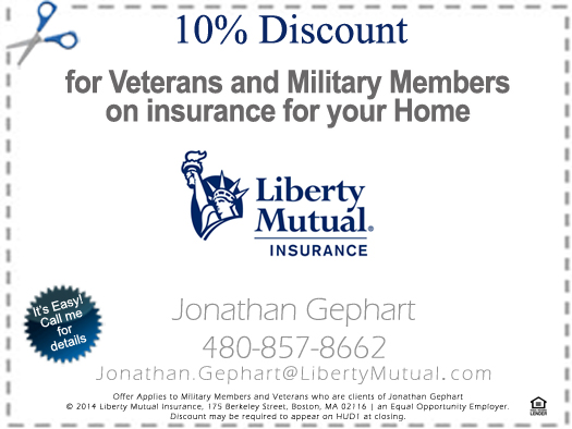 Coupon - Jonathan Gephart, Liberty Mutual Insurance - Bill Salvatore, Realty Executves East Valley - 602-999-0952